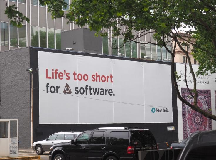 life's too short for 💩 software billboard in portland oregon