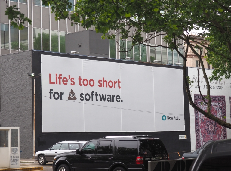 life's too short for 💩 software billboard in portland oregon
