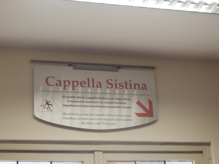 Sistine Chapel Cappella Sistina sign in the Vatican