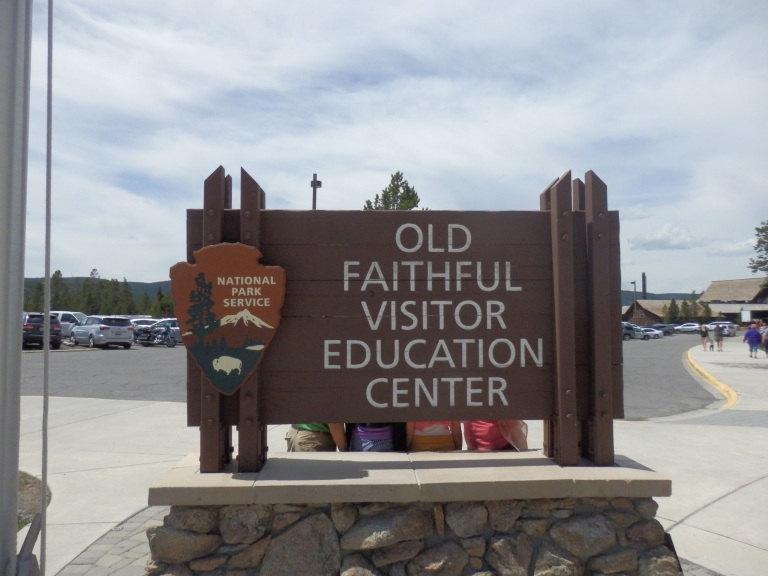 Old Faithful Visitor Education Center sign